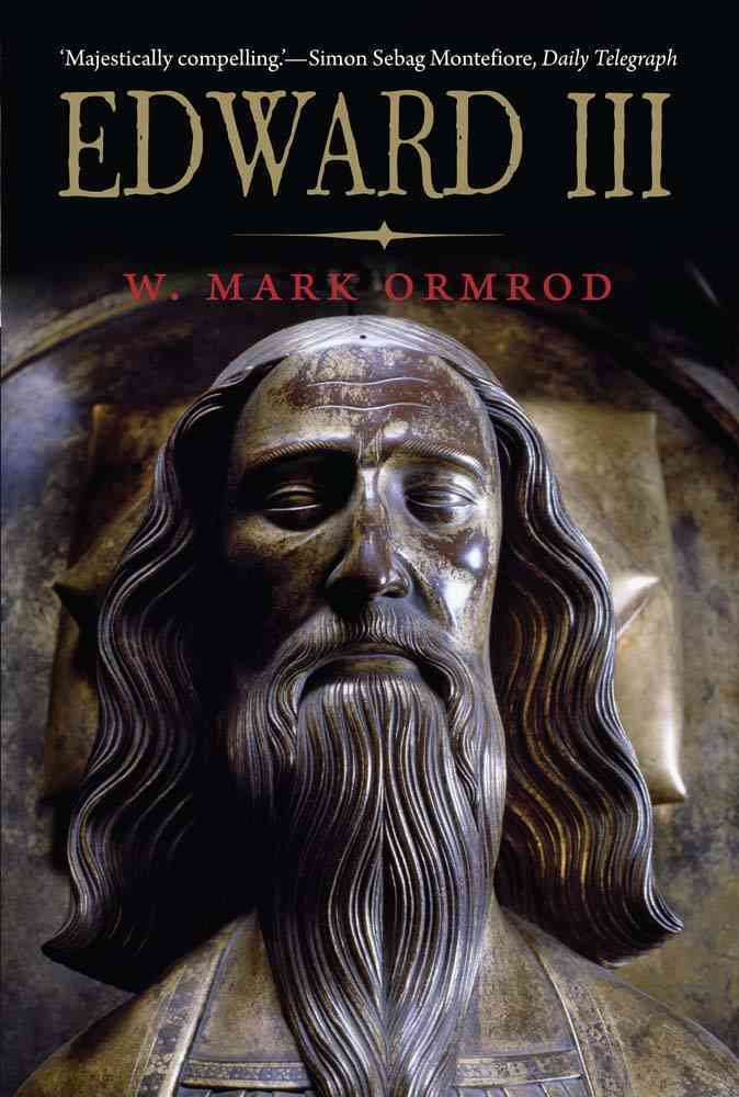 Edward III By Ormrod, W. Mark