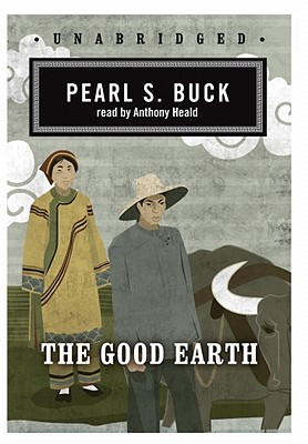 [CD] The Good Earth By Buck, Pearl S./ Heald, Anthony (NRT)
